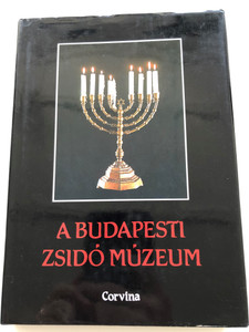 A Budapesti Zsidó Múzeum by Benoschofsky Ilona, Scheiber Sándor / The Budapest Jewish Museum / Corvina 1987 / Hardcover / Judaic - Jewish relics, coins, personal items from the Hungarian Museum (9631323501)