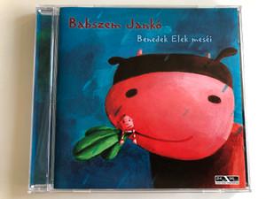 Babszem Janko - Benedek Elek mesei / Membran Music Audio CD 2005 / 4011222233240