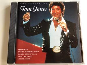 The Legendary Tom Jones / Including In The Midnight Hour, Honky Tonk Woman, Don't Be Cruel, Ladies Night / Pegasus Audio CD 1999 / PEG CD 200