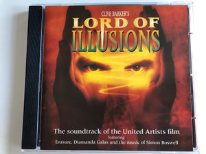Clive Barker's Lord Of Illusions / The Soundtrack of the United Artists film / Featuring Erasure, Diamanda Galas and the music of Simon Boswell / Mute Audio CD 1995 / IONIC 13CD