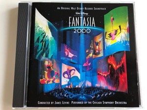 An Original Walt Disney Records Soundtrack - Fantasia 2000 / Conducted By James Levine / Perfordmed By Performed By The Chicago Symphony Orchestra / Walt Disney Records Audio CD 1999 / 0105582DNY