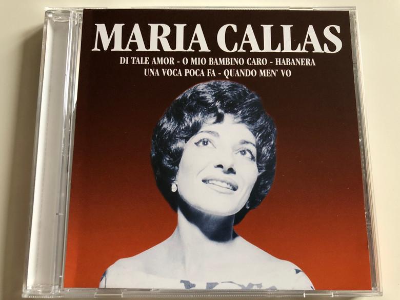 Maria Callas – Di Tale Amor, O Mio Bambino Caro, Habanera, Una Voca Poca Fa, Quando Men' Vo / Weton-Wesgram Audio CD 2001 / CD97135
