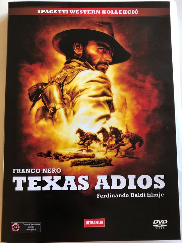 Texas Adios DVD 1966 Texas, addio / Directed by Ferdinando Baldi / Starring: Franco Nero, Cole Kitosch, Elisa Montes, José Suarez (5999882817507)