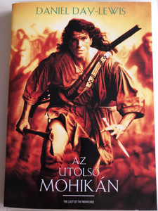 The last of the Mohicans DVD 1992 Az utolsó Mohikán / Directed by Michael Mann / Starring: Daniel Day-Lewis, Madeline Stowe, Johdi May (5996514003178)