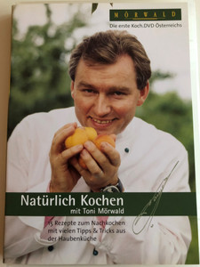 Natürlich Kochen DVD 2005 mit Toni Mörwald / Cooking with Toni Mörwald / Includes Recipes in German language / Seven Production (9002236870748)