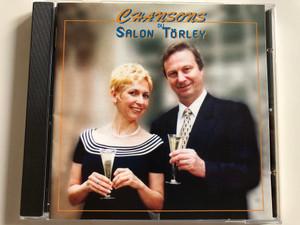 Chansons du Salon Torley / Katedralis Muveszeti Bt. Audio CD 2001 Stereo / KBT 004