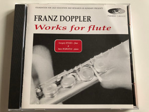 Franz Doppler – Works For Flute / Flute - Gergely Ittzes, Piano - Imre Hargitai / Pannon Classic Audio CD 1997 / PCL 8001