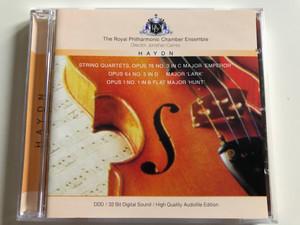 The Royal Philharmonic Chamber Ensemble, Jonathan Carney / Haydn - String Quartets: Opus 76 No. 3 In C Major 'Emperor', Opus 64 No. 5 In D Major 'Lark', Opus 1 No. 1 In B Flat Major 'Hunt' / Centurion Music Ltd. Audio CD 1993 / 204428-201