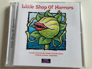 Little Shop Of Horrors / Includes Grow For Me, Dentist, Feed Me (Glt it!), Suddenly Seymour, Suppertime / Bellevue Entertainment ‎Audio CD 1996 / 8810-2