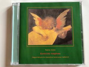 Radnai Zoltán – Karácsony Temploma / Hagyományos És Klasszikus Karácsonyi Dallamok / Tom-Tom Records Audio CD 2002 / TTCD-32