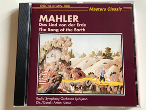 Mahler – Das Lied Von Der Erde (The Song of the Earth) / Radio Symphony Orchestra Ljubljana, Anton Nanut / Masters Classic Audio CD / CLS 4111