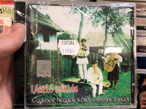 László Miklós - A Gyimesi Hegyek Kőből Vannak Rakva / Dancs Market Records Audio CD 2005 / DMR-079