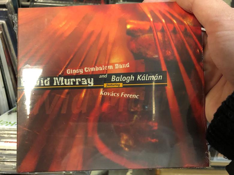 Gipsy Cimbalom Band - David Murray and Balogh Kálmán Featuring Kovács Ferenc / Fonó Budai Zeneház Audio CD 2004 / FA-216-2