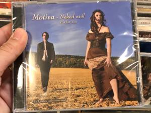 Motiva – Neked Szól = It's For You / Audio CD 2013
