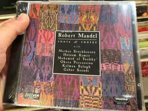 Robert Mandel ‎– Roots & Routes / Hungaroton Classic ‎Audio CD Stereo / HCD 31581