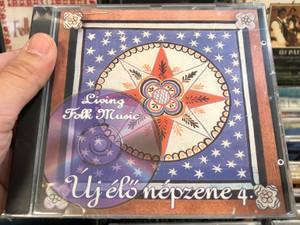 Új Élő Népzene 4. / Living Village Music / Táncház Egyesület Audio CD 1999 / FMVMCD 004