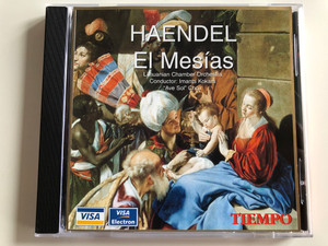 "Haendel – El Mesías / Lithuanian Chamber Orchestra, Conductor: Imants Kokars, ""Ave Sol"" Choir / Star Records Audio CD 1998 / NA-2442"