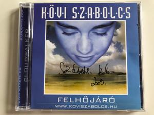 Kövi Szabolcs – Felhőjáró - Cloudwalker / Audio CD / Hangulata: relaxáló