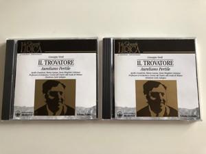 Giuseppe Verdi - Il Trovatore - Volume Primo, Volume Secondo / Aureliano Pertile / Apollo Granforte, Professori D' Orchestra Del Teatro Alla Scala Di Milano / Gruppo Editoriale Bramante 2x Audio CD 1994 / MCBCD8001, MCBCD8002