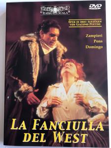 La Fanciulla Del West DVD 1990 Oper in Drei Aufzügen von Giacomo Puccini / Zampieri, Pons, Domingo / Teatro Alla Scala / Conducted by Lorin Maazel / Directed by Jonathan Miller (9120005650657)