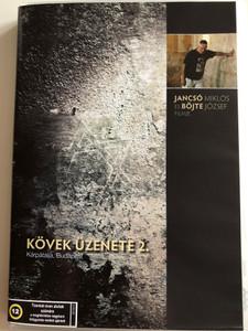 Kövek üzenete 2. DVD 1994 Kárpátalja Budapest / Directed by Jancsó Miklós, Böjte József / The Message of Stones 2. (5996357336648)
