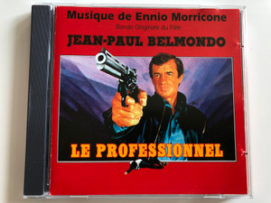 Musique de Ennio Morricone – Bande Originale Du Film Jean-Paul Belmondo - Le Professionnel / E. Z. S. Music Audio CD 1997 / 97042 E. Z. S.