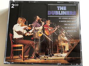 The Dubliners – Hey Yohnny McGorry, A Nation Once Again, Free The People, The Wild Rover, Spancil Hill / Weton-Wesgram 2x Audio CD 1998 / KBOX 273