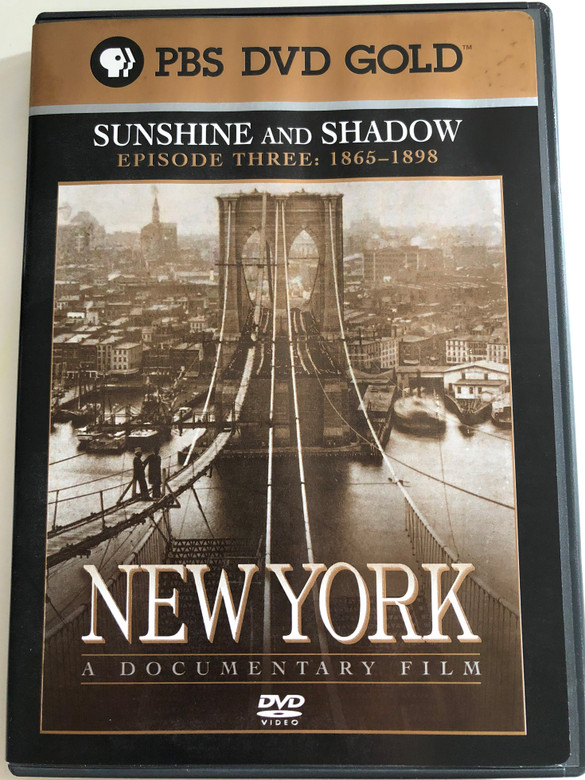 New York - Episode 3: 1865 to 1989 Sunshine and Shadow DVD 1999 / Directed by Ric Burns / Produced by Lisa Ades, Ric Burns and Steve Rivo / PBS DVD Gold / The History of NYC / A compelling portrait of the greatest and most complex of cities (794054858129)