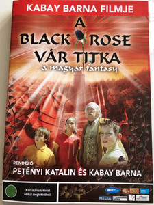 A Black Rose Vár Titka DVD 2001 The Mystery of Black Rose Castle / Hungarian Fantasy film / Directed by Petényi Katalin, Kabay Barna / Starring: Travis Kisgen James Schanzer / Misztikus, Kalandos, Izgalmas és Mágikus (5998133171337)