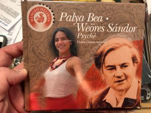Palya Bea, Weöres Sándor - Psyché / Gyulai Líviusz rajzaival / Hangzó Helikon / Hungarian Poetry with audio CD (9789632089799)