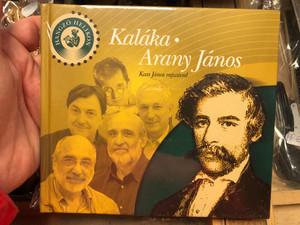 Kaláka - Arany János / Kass János Rajzaival / Hangzó Helikon / Hungarian poetry with Audio CD (9789632271026)