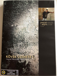 Kövek üzenete 1. DVD 1994 Kárpátalja Budapest / Directed by Jancsó Miklós, Böjte József / The Message of Stones 2. / Hungarian Documentary (5996357336631)