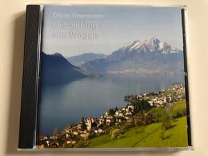 Olivier Eisenmann - Orgelklange aus Weggis / Edition Violet Audio CD 2014 / 200 072