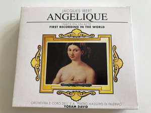 Jacques Ibert ‎– Angélique / Farce In Un Acte, First Recording In The World / Orchestra E Coro Dell'e a Teatro Massimo Di Palermo, Yoram David / Hommage Box Set Audio CD Stereo / 7001833-HOM