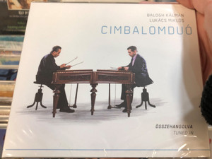 Balogh Kálmán, Lukács Miklós - Cimbalomduó / Összehangolva = Tuned In / Folk Európa Audio CD 2015 / FECD 060