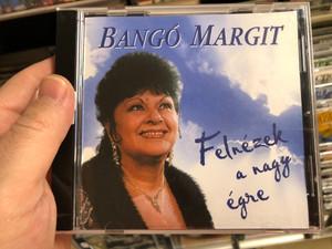 Bangó Margit – Felnézek A Nagy Égre / Média General Audio CD 2004 / MGCD 401