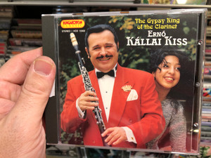 The Gypsy King of the Clarinet - Ernő Kállai Kiss / Hungaroton Classic Audio CD 1995 Stereo / HCD 10302