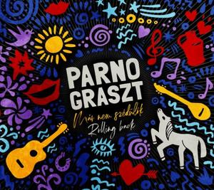 Parno Graszt: Már nem szédülök / Rolling back / Hungarian Gypsy Folk Band / Audio CD 2019 / Fonó Budai Zeneház FA 431-2 / Gipsy Roots form Hungary