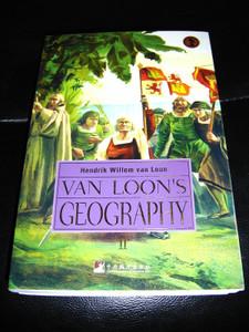 Van Loon's Geography Book I & II / Hendrick Willem Van Loon