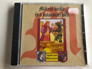 Mátyás Király És A Kolozsvári Bíró / E.Z.S. Music Audio CD / 5998557117324