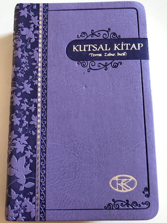 Turkish Bible / Purple Cover / Kutsal Kitap (Tevrat, Zebur, Incil) [Vinyl Bound] by Turkish Bible Society 2009 / Kitabi Mukaddes Sirketi (9789754620702.)