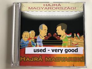 Hajrá Magyarország! Hajrá Magyarok! / Hungarian Magic Bt. Audio CD 2002 / IDV-01