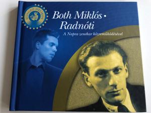 Both Miklós - Radnóti / A Napra zenekar közreműködésével / Hangzó Helikon 2009 / Hungarian poetry book with Audio CD / HE 1224 (9789632271866)