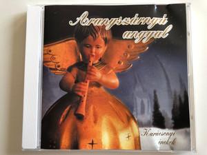 Aranyszárnyú Angyal - Karácsonyi Énekek / E.Z.S. Music Audio CD / 00132 E.Z.S.