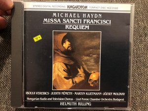 Michael Haydn – Missa Sancti Francisci, Requiem / Ibolya Verebics, Judith Németh / Hungarian Radio And Television Chorus, Liszt Ferenc Chamber Orchestra, Budapest / Hungaroton Audio CD 1989 Stereo / HCD 31022