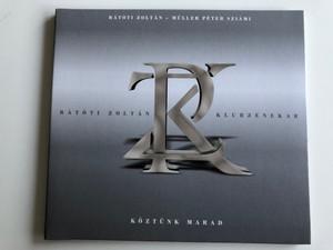 Ratoti Zoltan - Muller Peter Sziami / Ratoti Zoltan - Klubzenekar / Koztunk Marad / Gryllus Audio CD / GCD 152-2015