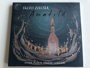 Falusi Zsoltar - Amatild / Dalok Puszta Sandor Verseibol / Gryllus Audio CD 2014 / GCD-146