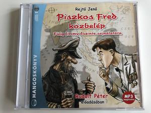 Rejto Jeno - Piszkos Fred kozbelep / Fulig limmy oszinte sajnalatara / Rudolf Peter eloadasaban / Hangoskonyv Audio CD / 978-963-09-5536-2