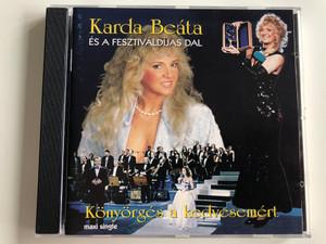Karda Beata es a Fesztivaldijas dal / Konyorges a kedvesemert, maxi single / Studio Alfa Audio CD / CD 008