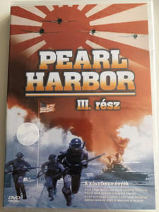 Pearl Harbor Part 3 DVD 2004 Pearl Harbor III. rész - A következmények / Historical WWII documentary about the attack on Pearl Harbor / The Aftermath (5999543814128)